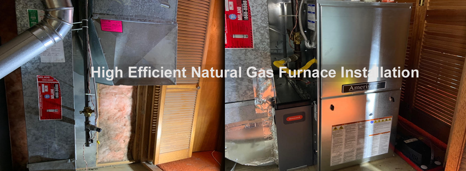 High Efficient Natural Gas Furnace Installation